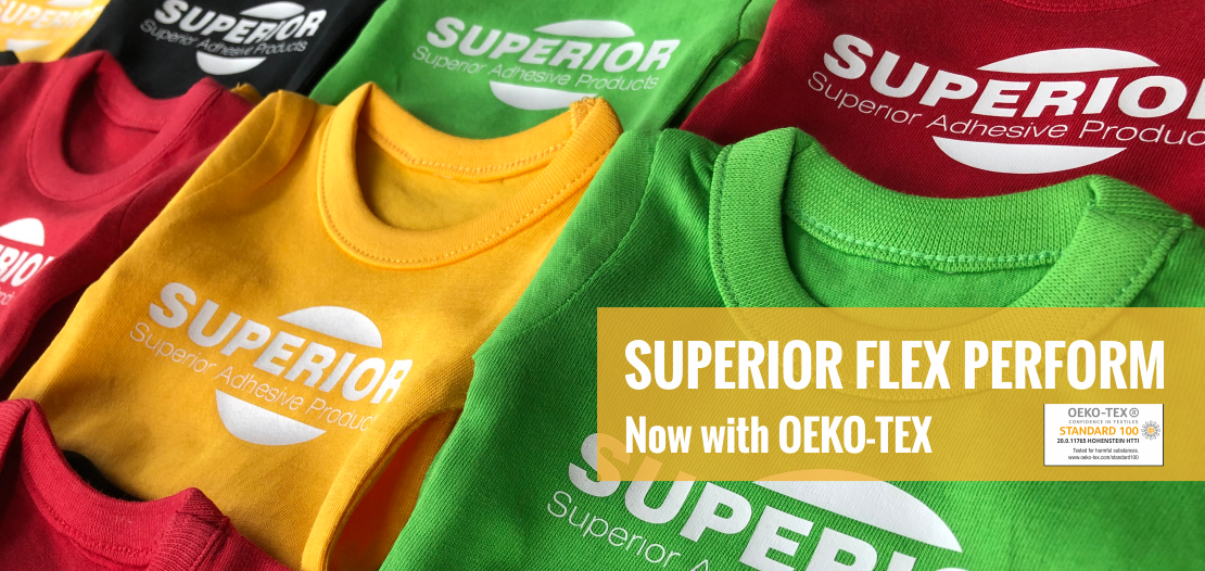SUPERIOR FLEX PERFOM now with OEKO-TEX